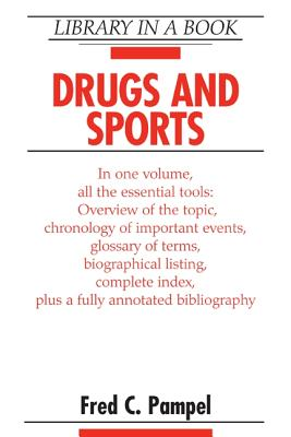Drugs and Sports - Pampel, Fred C