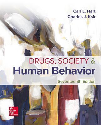 Drugs, Society, and Human Behavior - Ksir, Charles, and Hart, Carl