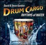 Drum Cargo: Rhythms of Water