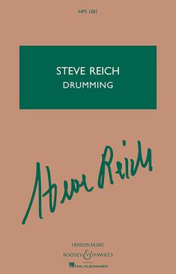 Drumming: Percussion Ensemble - Reich, Steve (Composer)