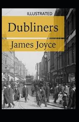 Dubliners Illustrated - Joyce, James