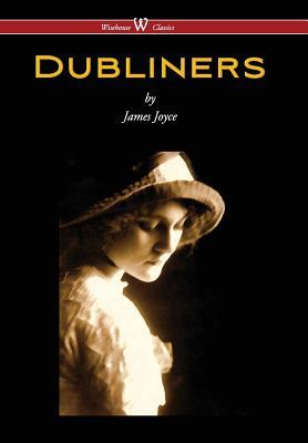 Dubliners (Wisehouse Classics Edition) - Joyce, James