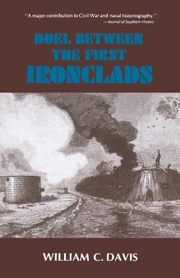 Duel Between the First Ironclads - Davis, William C