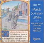 Dufay: Music for St. Anthony of Padua