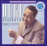 Duke Ellington: Three Suites - Duke Ellington