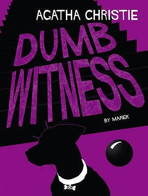 Dumb Witness - Christie, Agatha (Original Author)