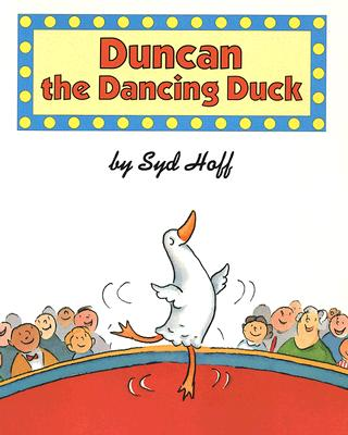 Duncan the Dancing Duck - Hoff, Syd