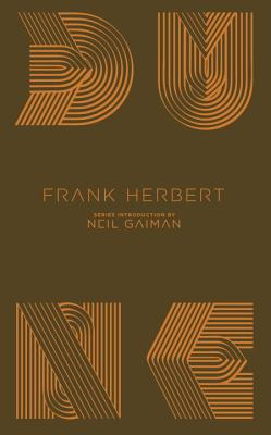 Dune - Herbert, Frank, and Gaiman, Neil (Introduction by), and Herbert, Brian (Afterword by)