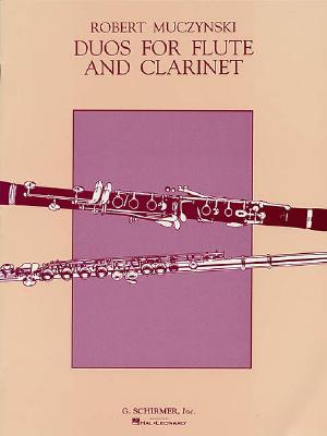 Duos for Flute & Clarinet - Muczynski, R