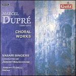 Dupré: Choral Works