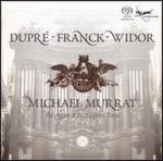 Dupré, Franck, Widor: Organ Works