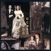 Duran Duran (The Wedding Album) - Duran Duran