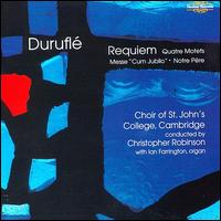 Duruflé: Complete Choral Works - Iain Farrington (organ); John Todd (cello); Kathryn Turpin (mezzo-soprano); William Clements (baritone);...