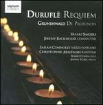 Durufl?: Requiem; Grunenwald: De Profundis