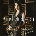 Dusk & Dawn - Amy Dickson