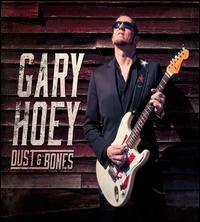 Dust & Bones - Gary Hoey