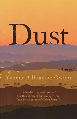 Dust - Owuor, Yvonne Adhiambo