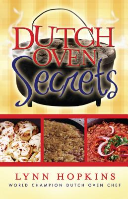 Dutch Oven Secrets - Hopkins, Lynn