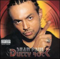 Dutty Rock [2002] - Sean Paul