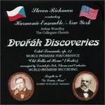 Dvorák Discoveries - Arthur Woodley (bass baritone); E. Scott Brubaker (horn); Gerald Robbins (piano); Harmonie Ensemble New York;...