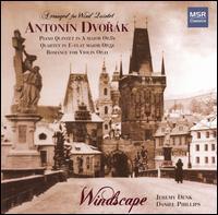 Dvor�k for Winds - Daniel Phillips (violin); Jeremy Denk (piano); Windscape