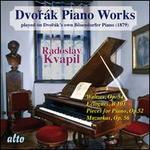 Dvorák: Piano Works Played on Dvorák's Own Bösendorfer Piano, Vol. 2