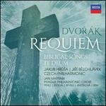 Dvorák: Requiem; Biblical Songs; Te Deum