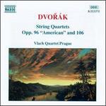 """Dvor�k: String Quartets Opp. 96 """"American"""" and 106"""