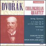 Dvor�k: String Quintets, Opp. 77 & 97; Intermezzo in B major