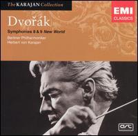 "Dvorák: Symphonies Nos. 8 & 9 ""New World"" - Berlin Philharmonic Orchestra; Herbert von Karajan (conductor)"