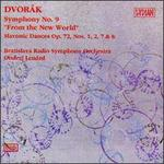 Dvorák:Symphony N0.9/Slavonic Dances