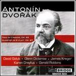 Dvorák: Trio, Op. 65; Quartet, Op. 87