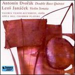 Dvorak: Double Bass Quintet; Janacek: Violin Sonata