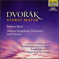 Dvorak: Stabat Mater - Christine Goerke (soprano); Marietta Simpson (mezzo-soprano); Nathan Berg (bass baritone); Stanford Olsen (tenor);...