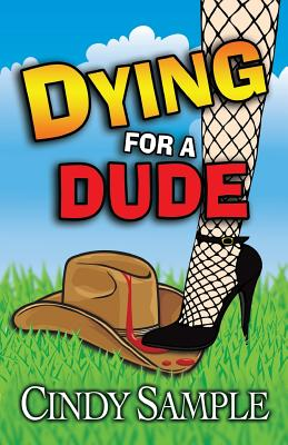 Dying for a Dude - Sample, Cindy
