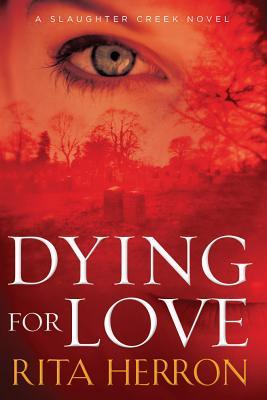Dying for Love - Herron, Rita