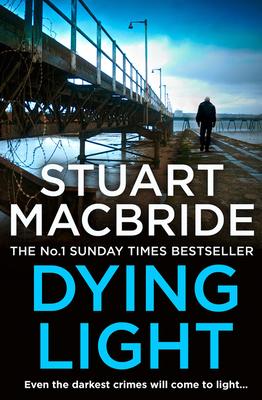 Dying Light - MacBride, Stuart