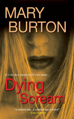 Dying Scream - Burton, Mary