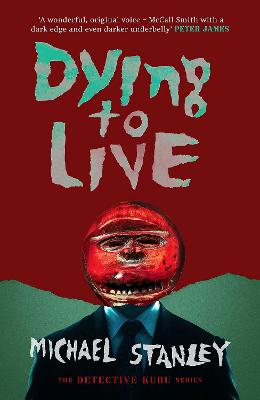 Dying to Live - Stanley, Michael