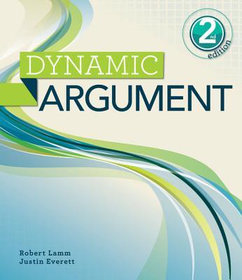 Dynamic Argument - Lamm, Robert, and Everett, Justin