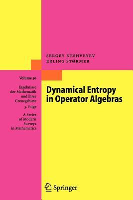 Dynamical Entropy in Operator Algebras - Neshveyev, Sergey, and Stormer, Erling