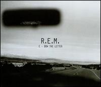 E-Bow the Letter - R.E.M.
