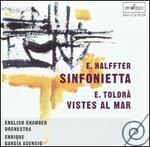 E. Halffter: Sinfonietta; E. Toldrà: Vistes al mar