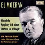E.J. Moeran: Sinfonietta; Symphony; Overture for a Masque