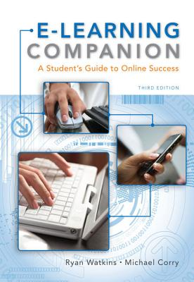 E-Learning Companion - Watkins, Ryan, and Corry, Michael