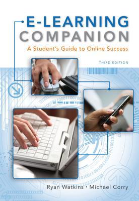 E-Learning Companion - Watkins, Ryan, and Corry, Michael