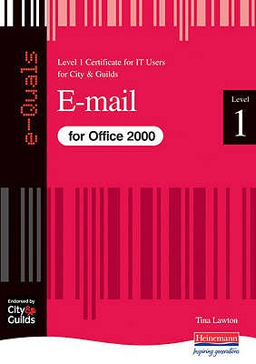 E-Mail IT Level 1 Certificate City & Guilds e-Quals Office 2000 - Lawton, Tina