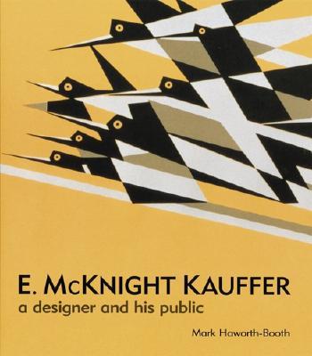 E. McKnight Kauffer: A Designer and His Public - Haworth-Booth, Mark