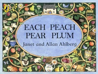 Each Peach Pear Plum - Ahlberg, Janet