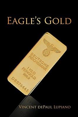Eagle's Gold - Vincent Depaul Lupiano, Depaul Lupiano